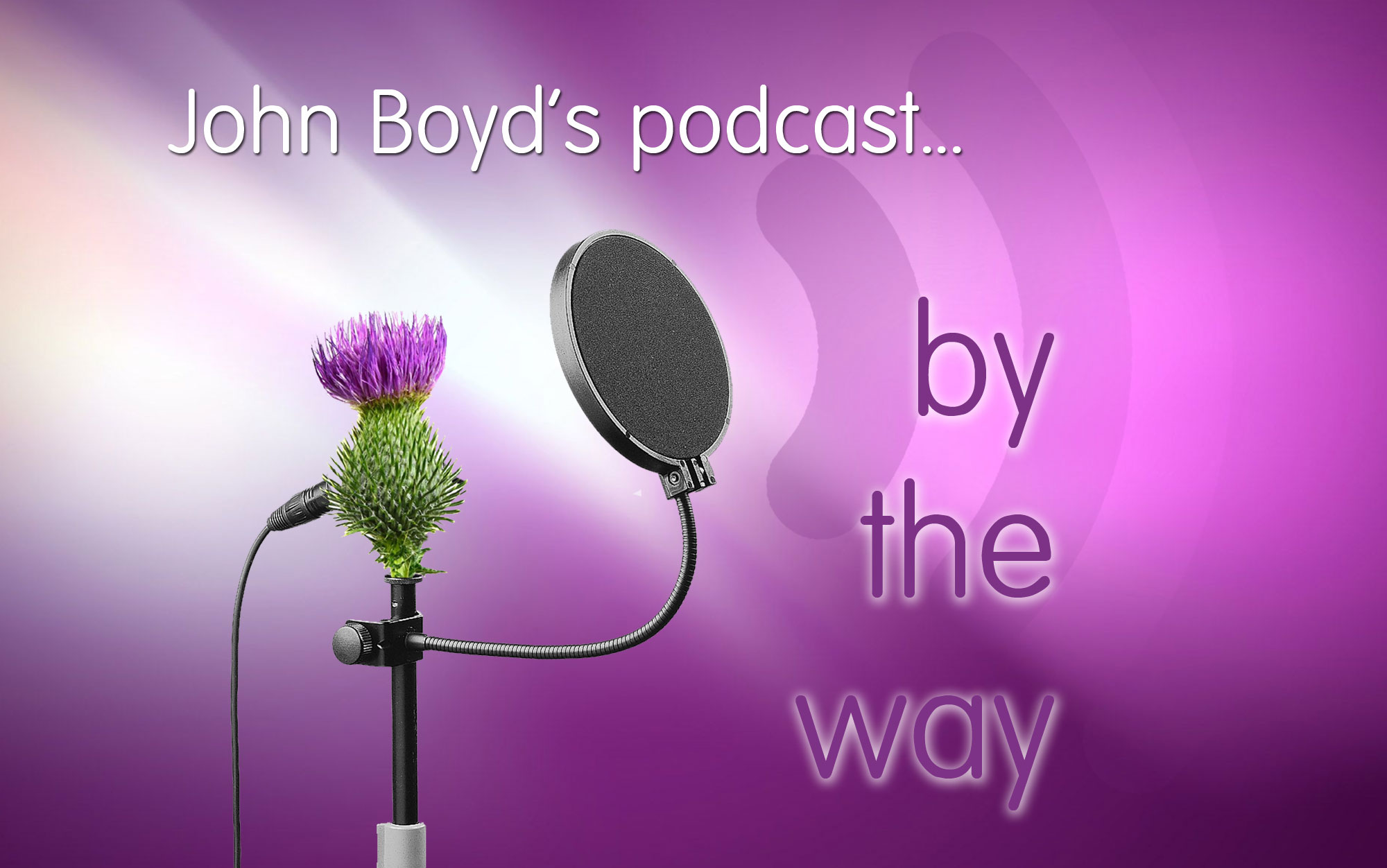 John Boyd's podcast by the way